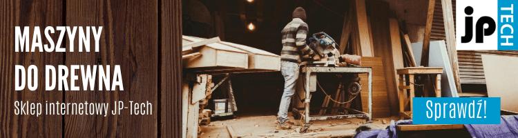 Maszyny do drewna - dla hobbystów i profesjonalistów